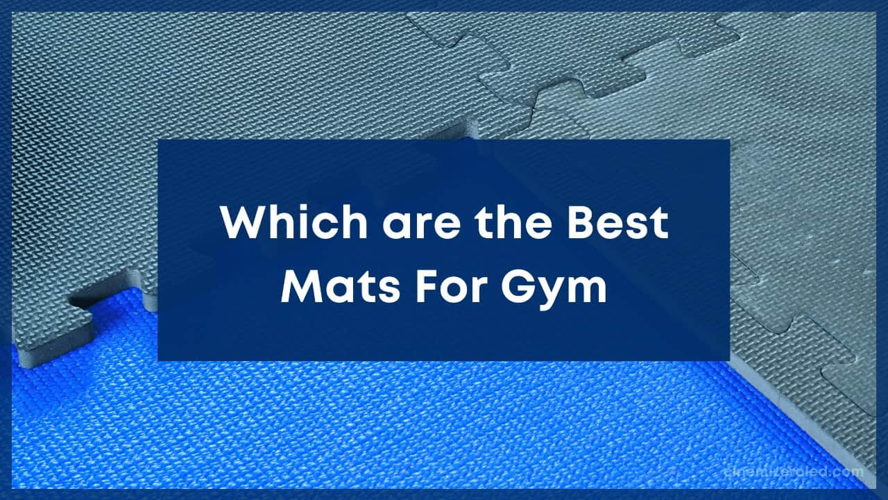Which are the Best Mats For Gym